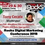 Tony Cecala, WordPress Expert to Moderate at Rocks Digital Marketing Conference 2015