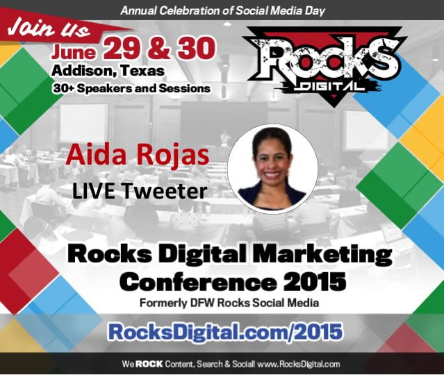 Aida Rojas, Live Tweeter at Rocks Digital Marketing Conference 2015