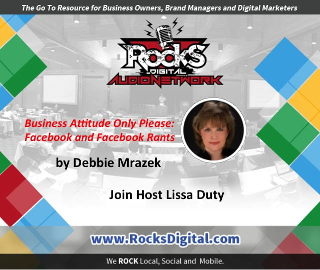 Your Business Attitude and Facebook Rants [Audio]