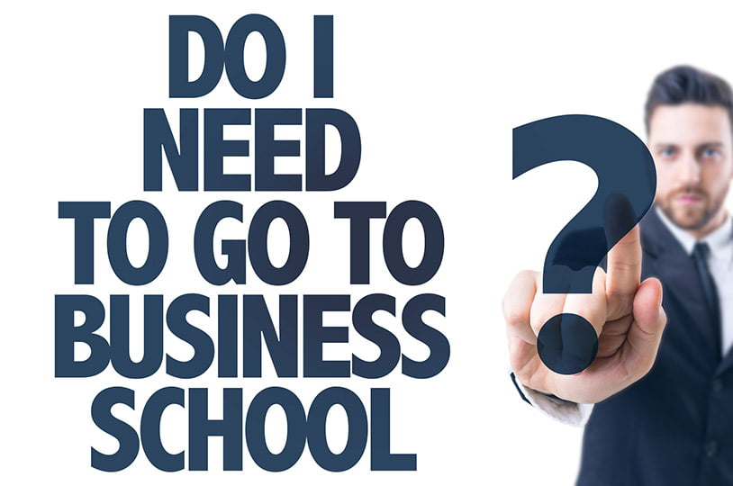 Real-World Lessons Business Schools Can't Teach You…Or Can They?