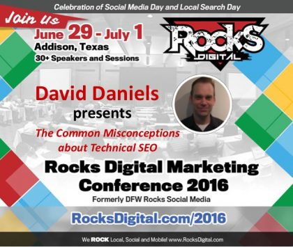 Vertical Nerve's David Daniels Dispels Technical SEO Myths at Rocks Digital 2016
