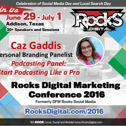 Caz Gaddis Talks Personal Branding on Podcasting Panel at Rocks Digital 2016