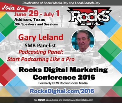 Gary Leland To Share His Podcasting Knowledge at Rocks Digital 2016