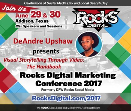 DeAndre Upshaw, Award-Winning Video Expert to Speak about Visual Storytelling at Rocks Digital