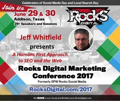 UX Web Designer Jeff Whitfield to Present on A Humans First Approach to SEO at Rocks Digital 2017