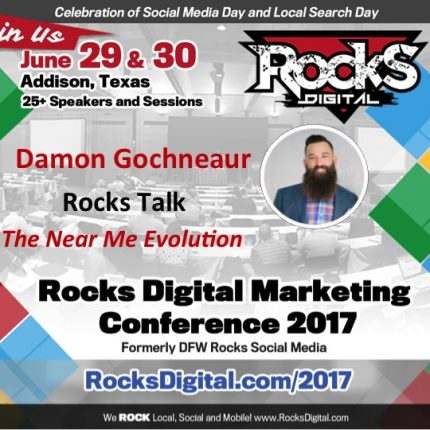 Damon Gochneaur to Present Rocks Talk on the Near Me Evolution at #RocksDigital 2017