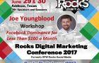 Digital Marketing Expert Joe Youngblood to Lead Facebook Ads Workshop at Rocks Digital 2017