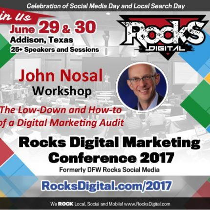 John Nosal, the CEO of SEO, to Lead Digital Marketing Audit Workshop at Rocks Digital 2017