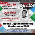 Dan Thies, PPC Expert to Speak at Rocks Digital Marketing Conference in Dallas 2017