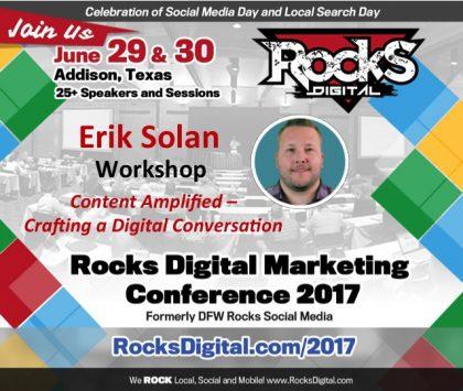 Erik Solan of Vertical Measures to Lead Content Amplification Workshop at #RocksDigital 2017