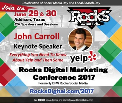 Yelp's John Carroll to Keynote at Rocks Digital in Dallas this Summer
