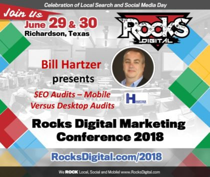 Bill Hartzer, SEO Expert, to Speak on Desktop and Mobile SEO Audits at Rocks Digital 2018