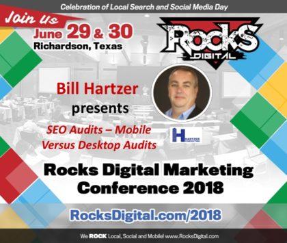 Bill Hartzer, SEO Expert, to Speak on Desktop and Mobile SEO Audits at Rocks Digital 2018