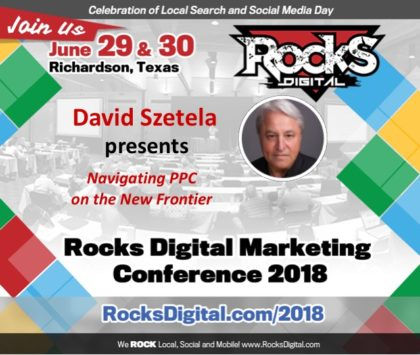 David Szetela to Speak on PPC Advertising and Artificial Intelligence at Rocks Digital 2018