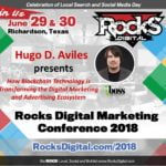 Hugo D. Aviles, Blockchain Portfolio Manager, to Speak on Digital Marketing Smart Contracts at Rocks Digital 2018