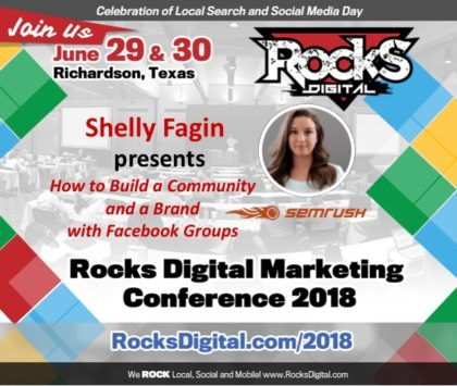 Shelly Fagin, SEMrush Community Manager, to Present on Facebook Groups at Rocks Digital 2018
