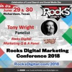 Tony Wright, Search Marketing Expert, Joins the 2018 Rocks Digital Marketing Q & A Panel