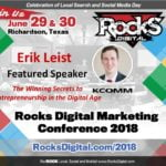 Erik Leist, Digital Strategist, to Join Keynote Presenter, Sinan Kanatsiz on Stage at Rocks Digital 2018