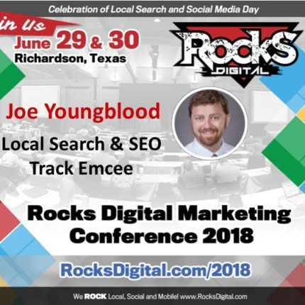 Joe Youngblood, Digital Marketing Expert, to Emcee Local Search and SEO Track at Rocks Digital 2018