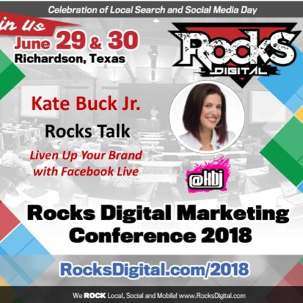 Kate Buck Jr., Social Media Pro and Digital Nomad, to Speak on the Four P's of Live Video at Rocks Digital 2018