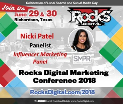 Nicki Patel, Influencer Relations Pro, Joins the Influencer Marketing Panel at Rocks Digital 2018