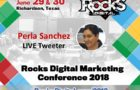 Perla Sanchez, Bilingual Social Media Strategist, to Tweet Live from Rocks Digital 2018