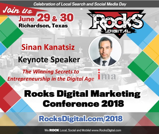 Founder of the Internet Marketing Association, Sinan Kanatsiz, to Keynote on The Winning Secrets to Entrepreneurship in the Digital Age at Rocks Digital 2018
